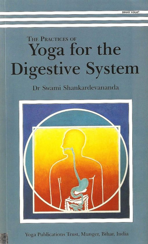 The Practice of Yoga for the Digestive System